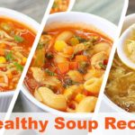 3 Healthy Soup Recipes For Weight Loss |  Toasted