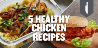 5 Healthy Chicken Recipes | Quick & Easy Ideas | Myprotein