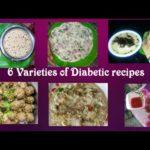 6 Varieties of Diabetic recipes By 18 Youtubers | Best Diabetic recipes in tamil |Weightloss recipes