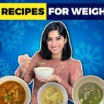 7 Easy Soup Recipes for Weight Loss during Winters |  Vegetarian Soups by GunjanShouts