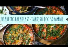 Diabetic breakfast ideas- Turkish egg scramble recipe- low carb breakfast- Series-1
