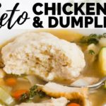 EASY KETO CHICKEN & DUMPLINGS RECIPE | BEST LOW CARB DUMPLINGS | Keto Chicken Soup Recipe