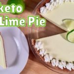 Keto Key Lime Pie - BEST Keto Dessert Recipe