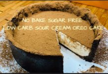 NO BAKE SUGAR FREE LOW CARB SOUR CREAM OREO CAKE
