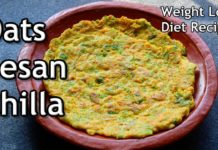 Oats Besan Chilla - Weight Loss Breakfast/Lunch - Healthy Diet Recipes -Oats Recipes For Weight Loss