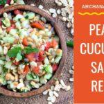 Peanut Cucumber Salad - Healthy Indian Salad Recipes by Archana's Kitchen