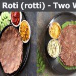 Ragi Roti ( Rotti) Two Ways | Healthy Breakfast | Diabetic Breakfast Recipe