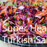 Super Healty Turkish Salad/Boost Immune System Fight against viruses/ recipe for isolation Days