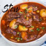 The BEST Beef Stew Recipe