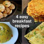 4 easy veg breakfast recipes | quick & healthy breakfast ideas | high protein breakfast