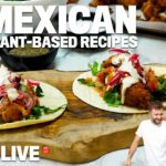 5 VEGAN MEXICAN STYLE DISHES