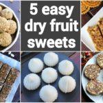 5 sugar free sweet recipes   5 dry fruit sweet recipes   ड्राई फ्रूट्स मिठाई