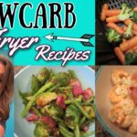 7 LOW CARB AIR FRYER RECIPES | WHATS FOR DINNER