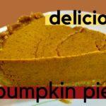 DELICIOUS DIABETIC FRIENDLY PUMPKIN PIE | ENJOY THIS DESSERT FAVORITE!