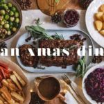 HOW TO MAKE THE ULTIMATE VEGAN CHRISTMAS DINNER