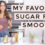 Healthy Smoothie Recipe With No Sugar | Dr Mona Vand
