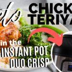 KETO INSTANT POT RECIPES | KETO CHICKEN TERIYAKI in the Instant Pot Duo Crisp