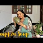 Pumpkin Soup |  Sindhu Krishna