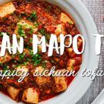 Vegan Mapo Tofu Recipe (麻婆豆腐)
