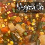 Vegetable Soup | Easy Vegetable Soup