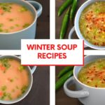 Winter Soup Recipes |  Chicken Soup |  Vegetable Soup |  Tasty Foods