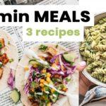 15 Minute Dinner Meals – 3 Easy & Healthy Vegan Recipes