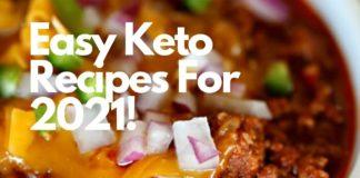Easy Keto Recipes For 2021!