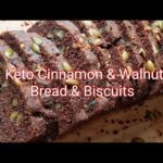 HOW TO MAKE KETO CINNAMON & WALNUT BREAD (2 IN 1 RECIPE - BREAD & BISCUIT !)