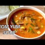 How to Make Tom Yum Soup from Scratch | One-Pot Vegan Thai Soup | Healthy & Creamy Soup/Curry