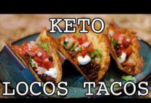 Keto Locos Tacos Recipe | Keto Daily