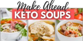 MAKE AHEAD KETO SOUPS |  Perfect for Meal Prep