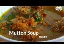 Mutton Soup Recipe ❤️ |  Sardiyo Ki Khas Peshkash Mutton Shorba