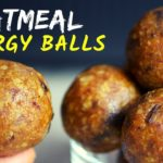 NO-BAKE OATMEAL ENERGY BALLS: In search for the best healthy snack