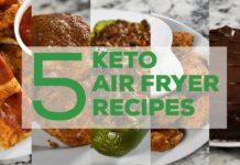 5 Keto Air Fryer Recipes