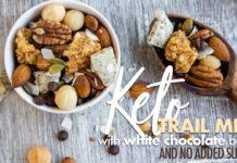 Keto Trail Mix with White Chocolate Bark • Sugar Free Recipe