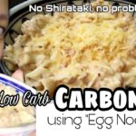 Low Carb LC Tuna Carbonara Egg Noodles Keto easy recipe LCIF Philippines Association| Misis B's Cube