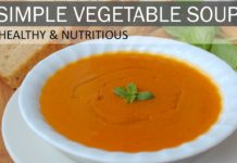 Simple Vegetable Soup (Gluten Free & Dairy Free)   Vegan Soup Recipe   How to Make Vegetable Soup