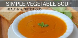 Simple Vegetable Soup (Gluten Free & Dairy Free) | Vegan Soup Recipe | How to Make Vegetable Soup