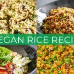 4 VEGAN RICE RECIPES | FRIED RICE | SUSHI BUDDHA BOWL | RISOTTO | COCONUT CHICKPEA RICE EASY RECIPE