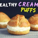 Cream puffs recipe that will make you feel healthy and happy.