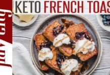 Keto French Toast with Blueberry Sauce & Sugar Free Syrup - Low Carb Keto Breakfast