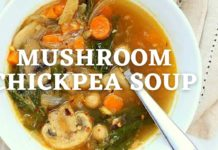 MUSHROOM CHICKPEA SOUP | Protein Rich Vegan Soup Recipe | Vegan Richa Recipes