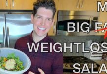 The Big Salad | How I lost 30 Pounds in 90 Days