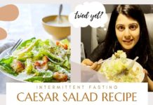 Day 36 Intermittent Fasting | Caesar Salad Recipe | Lifestyle with Divya Harjai