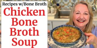 Easy Chicken Soup Recipe Made with Bone Broth