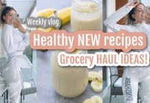 Healthy NEW recipes [Weekly VLOG] + Grocery HAUL IDEAS! YUM!