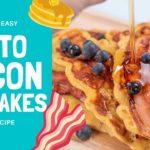 Keto Bacon Pancakes Recipe - Easy to Make & Delicious!