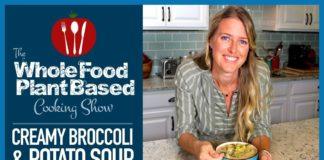 Creamy Plant Based Vegan Broccoli & Potato Soup to Warm Your Soul