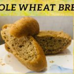 Whole Wheat Bread  Diabetic Friendly  No Oven  No Mould   No added Sugar  Don't buy it just bake it 