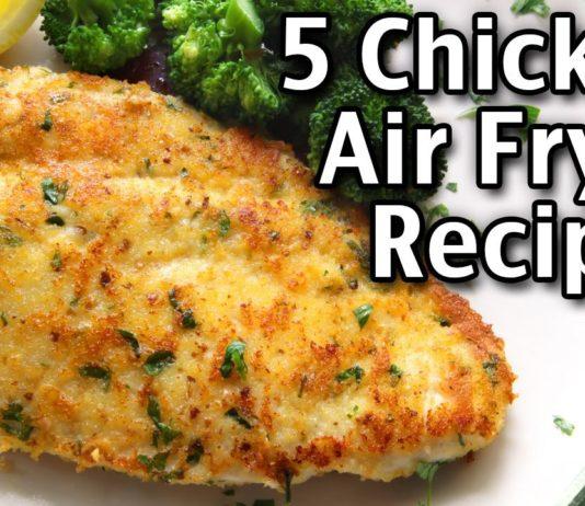 5 Healthy Chicken Breast Air Fryer Recipes
